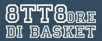 """Edizione 2018 della """"8tt8 ore di basket"""": sabato 27 ottobre alla palestra Leardi"""